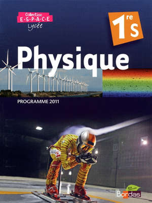 Physique 1re S : programme 2011 : grand format