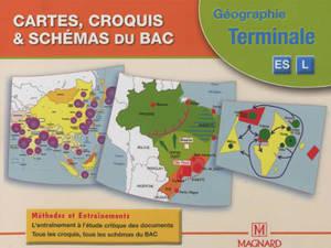 Cartes, croquis & schémas du bac : géographie terminale ES, L : méthodes et entraînements