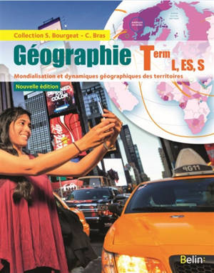 Géographie, terminale L, ES, S : mondialisation et dynamiques géographiques des territoires
