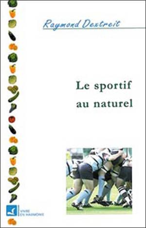Le sportif au naturel