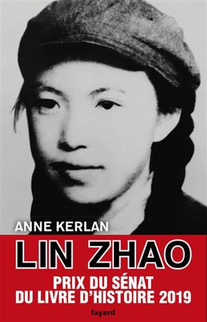 Lin Zhao : combattante de la liberté