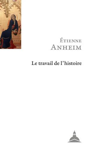 Le travail de l'histoire