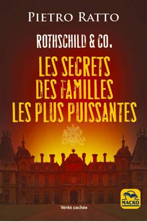 Rothschild & Co : les secrets des familles les plus puissantes
