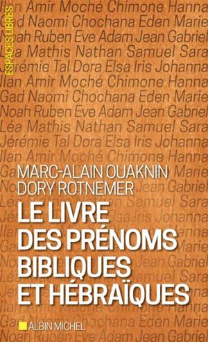 Le livre des prénoms bibliques et hébraïques