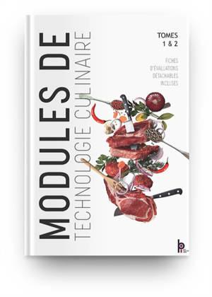 Modules de technologie culinaire : tomes 1 & 2
