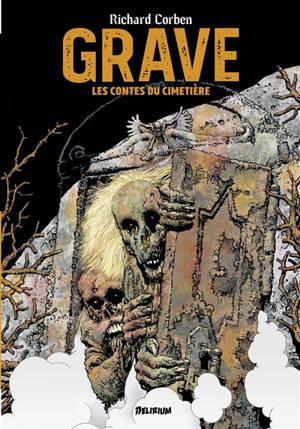 Grave : les contes du cimetière