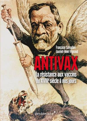 Antivax : la résistance aux vaccins du XVIIIe siècle à nos jours