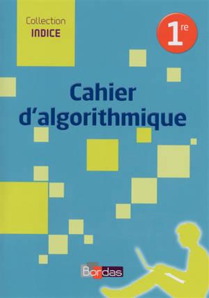 Cahier d'algorithmique 1re