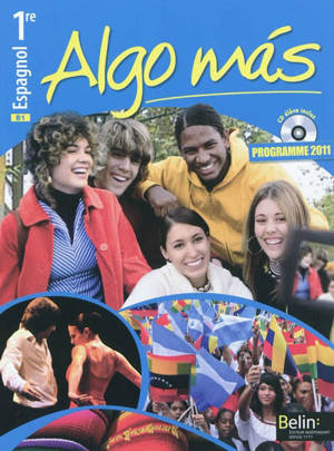 Algo mas : espagnol, 1re : B1, programme 2011