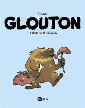 Glouton. Volume 1, La terreur des glaces