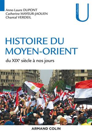 Histoire du Moyen-Orient : du XIXe siècle à nos jours