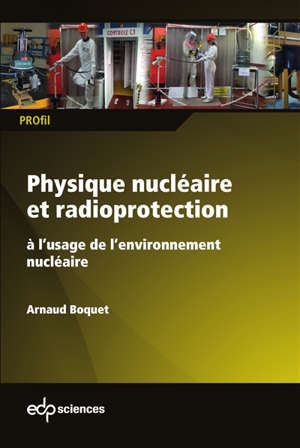 Physique nucléaire et radioprotection