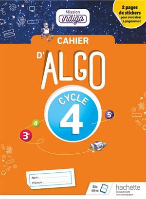 Cahier d'algo 5e, 4e, 3e, cycle 4