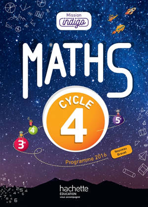 Maths 3e, cycle 4 : programme 2016 : nouveau brevet
