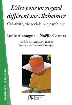 L'art pour un regard différent sur Alzheimer : créativité, vie sociale, vie psychique