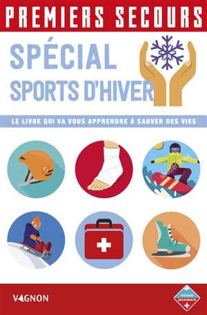 Premiers secours : spécial sports d'hiver