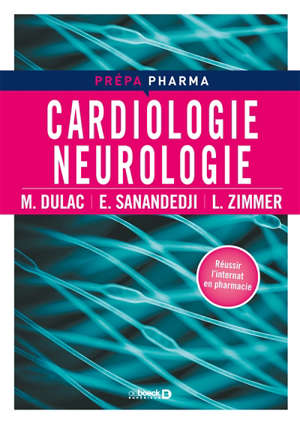 Cardiologie, neurologie : réussir l'internat en pharmacie