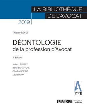 Déontologie de la profession d'avocat : 2019