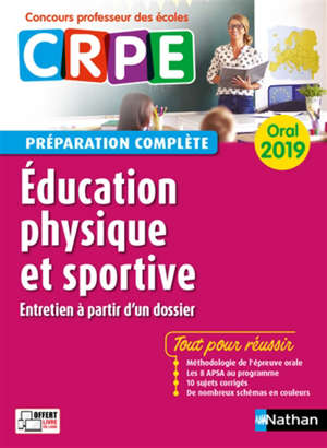 Education physique et sportive, entretien à partir d'un dossier : oral 2019 CRPE, concours professeur des écoles : préparation complète