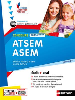 ATSEM et ASEM, concours 2019-2020 : catégorie C, concours externe, interne, 3e voie et ville de Paris : écrit + oral
