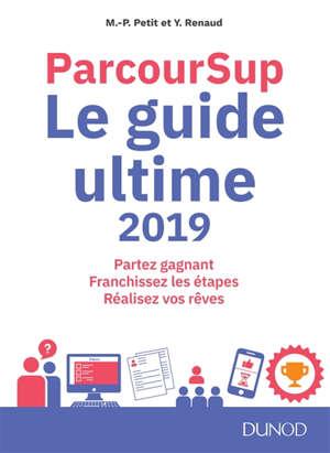 Parcoursup : le guide ultime 2019