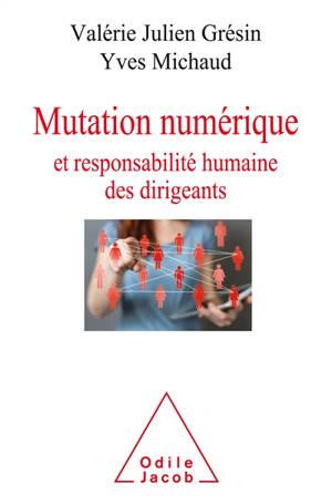 Mutation numérique et responsabilité humaine des dirigeants