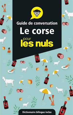 Le corse pour les nuls : guide de conversation
