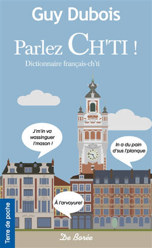 Parlez ch'ti ! : dictionnaire français-ch'ti