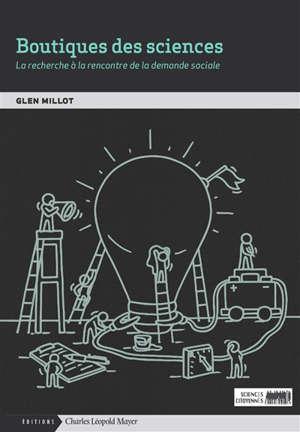 Boutiques de sciences : la recherche à la rencontre de la demande sociale