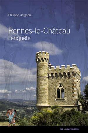 Rennes-le-Château : l'enquête