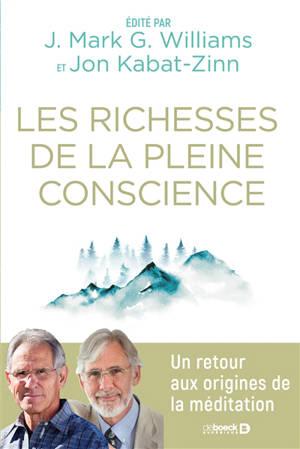 Les richesses de la pleine conscience : un retour aux origines de la méditation