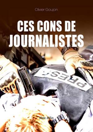 Ces cons de journalistes !