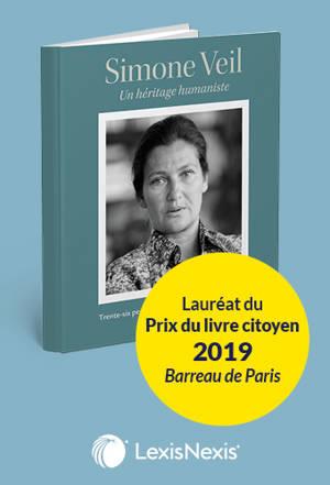Simone Veil, un héritage humaniste : trente-six personnalités témoignent de sa pensée