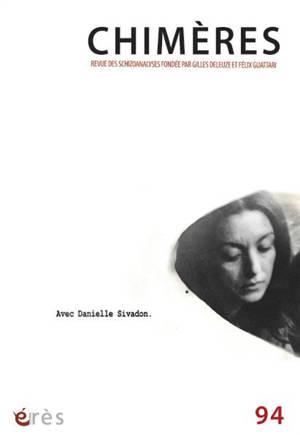 Chimères. n° 94, Avec Danielle Sivadon