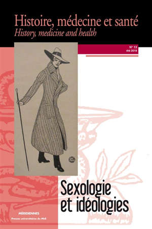 Histoire, médecine et santé = History, medicine and health. n° 13, Sexologie et idéologies