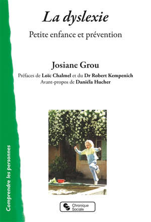 La dyslexie : petite enfance et prévention