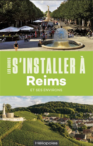 S'installer à Reims et ses environs