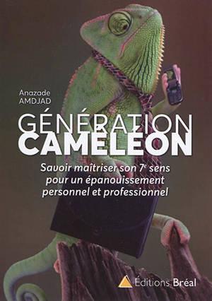Génération caméléon : savoir s'adapter et trouver sa place dans un monde en transition