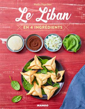 Le Liban : en 4 ingrédients