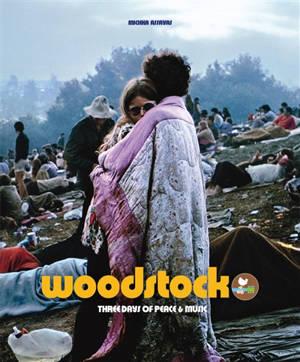 Woodstock : three days of peace & music