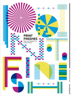 Print finishes : push your designs from good to great