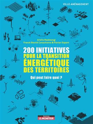 200 initiatives pour la transition énergétique des territoires : qui peut faire quoi ?