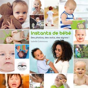 Instants de bébé : des photos, des mots, des signes !