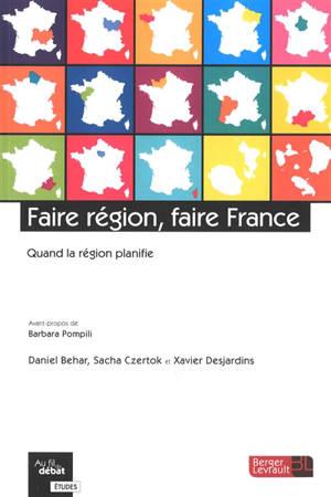 Faire région, faire France : quand la région planifie