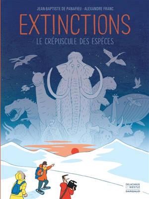 Extinctions, le crépuscule des espèces