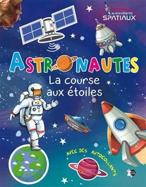 Astronautes : la course aux étoiles : autocollants spatiaux