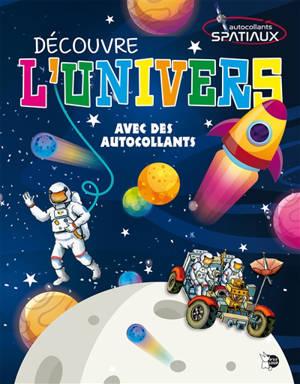 Découvre l'univers : autocollants spatiaux
