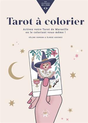 Tarot à colorier : activez votre tarot de Marseille en le coloriant vous-même !