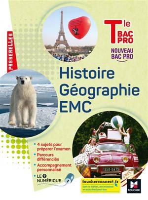 Histoire géographie, EMC, terminale bac pro : nouveau bac pro