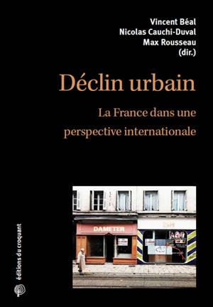 Déclin urbain : la France dans une perspective internationale